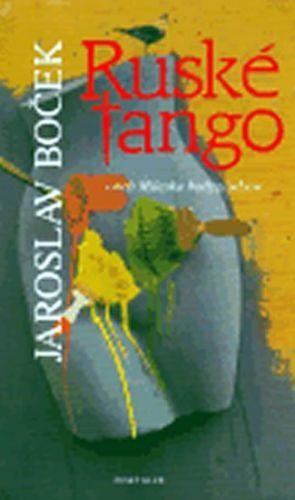 Jaroslav Boček: Ruské tango cena od 95 Kč