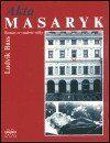 Ludvík Bass: Akta Masaryk cena od 128 Kč