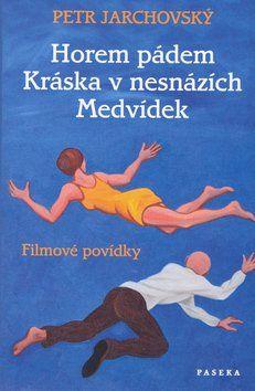Petr Jarchovský: Horem pádem cena od 69 Kč