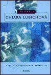 Lubichová Chaira: Chiara Lubichova - Inspirace cena od 33 Kč