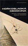 Bohunka Nováková: Hořkosladká medovina cena od 165 Kč