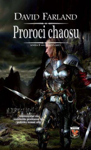 David Farland: Runovládci 9 - Proroci chaosu cena od 194 Kč