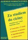 Doplněk Za studiem do ciziny (2. vydání) cena od 68 Kč