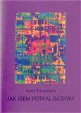 Karel Trinkewitz: Jak jsem potkal básníky cena od 39 Kč