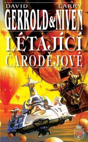 Larry Niven, David Gerrold: Létající čarodějové cena od 151 Kč