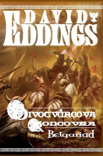 David Eddings: Belgariad 5 - Divotvůrcova koncovka cena od 220 Kč
