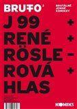 Jaromír 99, René Plášil, Antonín Hlas, Petra Röslerová: BRUTTO 2 cena od 127 Kč