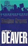 Jeffery Deaver: Shallow Graves cena od 104 Kč