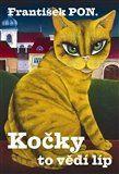 František Pon: Kočky to vědí líp cena od 144 Kč