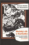 Antonín Drábek, Iva Husárková: Mořský vlk a Karkulka - Humorné a mírně erotické pohádky a komiksy pro dospělé cena od 151 Kč