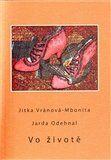 Jarda Odehnal, Jitka Vránová: Vo životě cena od 93 Kč