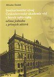 Miroslav Šmidák: INSTITUCIONÁLNÍ VÝVOJ ČAV V LETECH 1960-1969 cena od 187 Kč