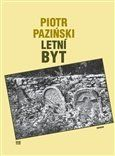 Piotr Paziński: Letní byt cena od 130 Kč
