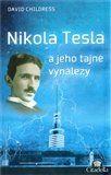 David Hatcher Childress: Nikola Tesla a jeho tajné vynálezy cena od 129 Kč
