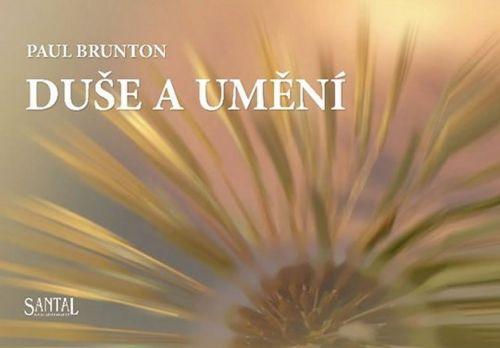 Paul Brunton: Duše a umění cena od 79 Kč
