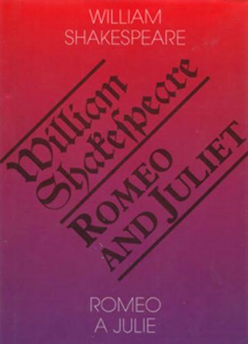 William Shakespeare: Romeo a Julie / Romeo and Juliet - cena od 146 Kč