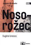 Eugène Ionesco: Nosorožec cena od 68 Kč