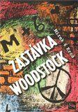 Miroslav Kroš: Zastávka Woodstock cena od 146 Kč