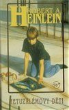 Robert A. Heinlein: Metuzalemovy děti cena od 70 Kč