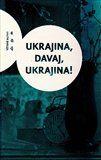 Větrné mlýny Ukrajina, davaj, Ukrajina! cena od 275 Kč