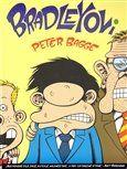 Peter Bagge: Bradleyovi cena od 190 Kč