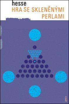Hermann Hesse: Hra se skleněnými perlami cena od 354 Kč
