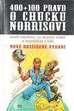 Richard Klíčník: 400+100 pravd o Chucku Norrisovi cena od 102 Kč