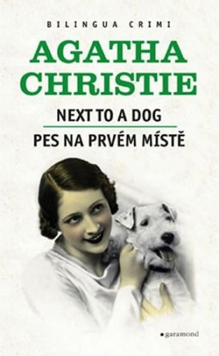 Agatha Christie: Pes na prvním místě / Next to a Dog cena od 136 Kč