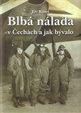 Jiří Beneš: Blbá nálada v Čechách a jak bývalo cena od 124 Kč