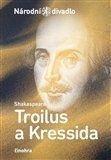 William Shakespeare: Troilus a Kressida cena od 68 Kč