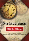 Mitch Albom: Strážce času cena od 138 Kč