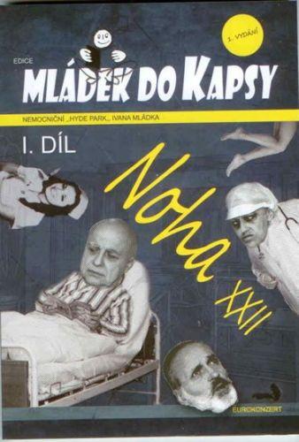 Ivan Mládek: Noha XXII - Mládek do kapsy I. díl cena od 80 Kč