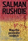Salman Rushdie: Maurův poslední vzdech cena od 242 Kč