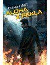 Richard Kadrey: Aloha z pekla cena od 74 Kč