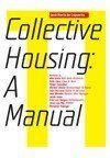 Jose Maria Lapuerta: Manual of Collective Housing cena od 665 Kč