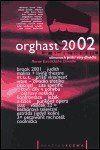 Pražská scéna Orghast 2002 - Almanach příští vlny divadla cena od 138 Kč