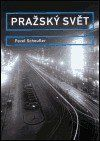 Pavel Scheufler: Pražský svět cena od 669 Kč