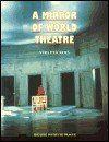 Divadelní ústav A Mirror of World Theatre cena od 342 Kč
