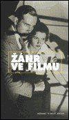 Národní filmový archiv Žánr ve filmu cena od 137 Kč