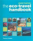 Alastair Fuad-Luke: The Eco-Travel Handbook cena od 0 Kč