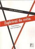 Dáša Beracková: Zapletení do světa cena od 128 Kč