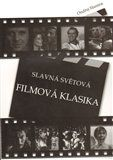 Ondřej Slanina: Slavná světová filmová klasika cena od 228 Kč