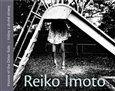 Reiko Imoto: Reiko Imoto. Vidiny z druhé strany cena od 336 Kč