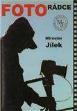 Miroslav Jílek: Fotorádce cena od 70 Kč