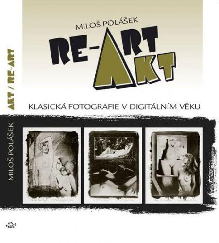 Miloš Polášek: Akt / RE-ART cena od 358 Kč
