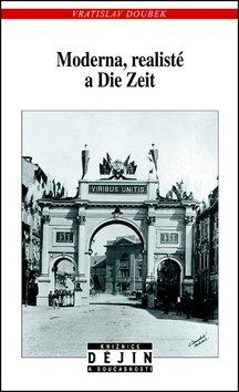 Vratislav Doubek: Moderna, realisté a Die Zeit cena od 109 Kč