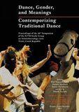 Akademie múzických umění Dance, Gender, and Meanings cena od 207 Kč