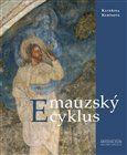 Kateřina Kubínová: Emauzský cyklus cena od 566 Kč