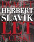 Herbert Slavík: Dvacet let v Česku cena od 344 Kč