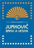Milena Flodrová: Jurkovič, Brno a Vesna cena od 78 Kč